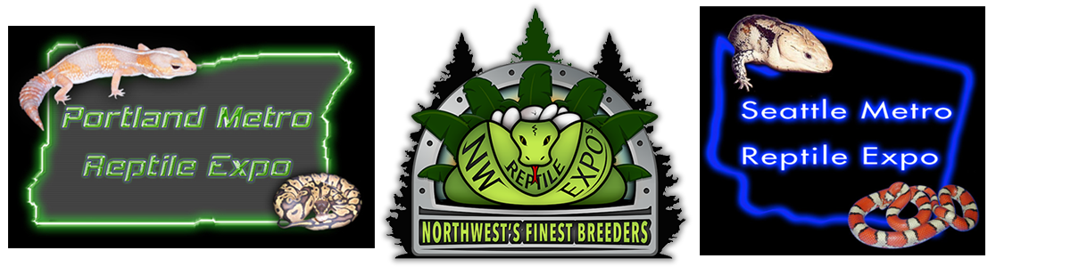 Northwest Reptile Expos - Portland - Seattle